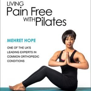 Living Pain Free with Pilates - eBook